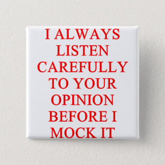 MOCK you insult Pinback Button