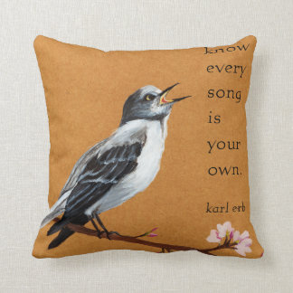 "Mockingbird ""Know every song is your own"" pillow"