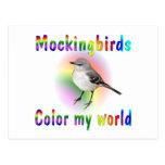 Mockingbirds Color My World Postcard