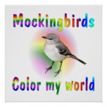 Mockingbirds Color My World Poster