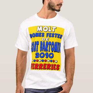 Mod.2 - FERRERIES - Sant Bartomeu 2010 T-Shirt
