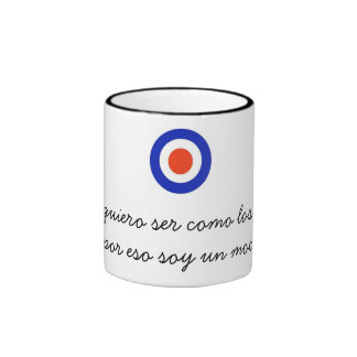 Mod, I do not want to be like the others… Ringer Coffee Mug