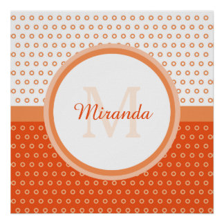 Mod Orange and White Polka Dots Monogram With Name Poster