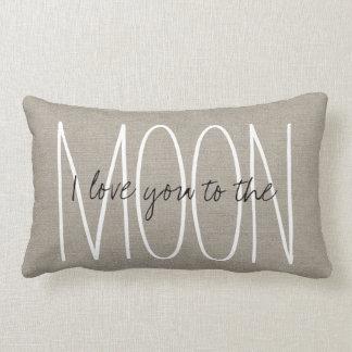 Moda rústica te amo a la luna cojín