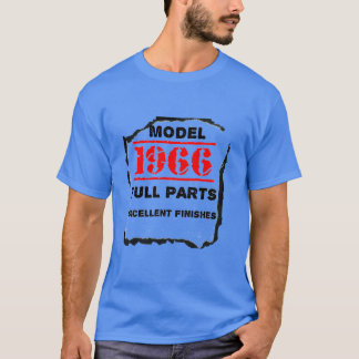 Model 1966 Full Parts Excellent Finishes T-Shirt