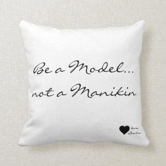 """""""Model, not Manikin"""" Throw Pillow"""