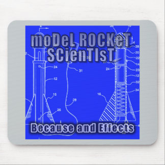 """Model Rocket Scientist """"Because and effects"""" album Mouse Pad"""