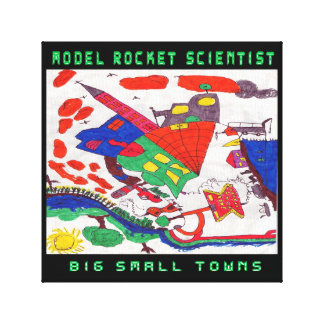 Model rocket Scientist Big small towns Canvas Print