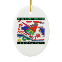 Model rocket Scientist Big small towns Ceramic Ornament