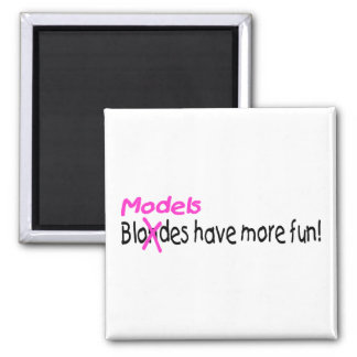 Models Have More Fun 2 Inch Square Magnet