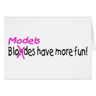 Models Have More Fun Greeting Card