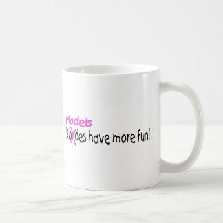 Models Have More Fun Coffee Mug