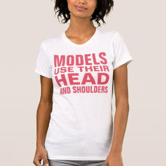 Models use their head and shoulders T-Shirt