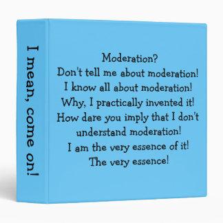 """""""Moderation"""" 3-Ring Binder"""