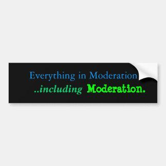 Moderation Car Bumper Sticker