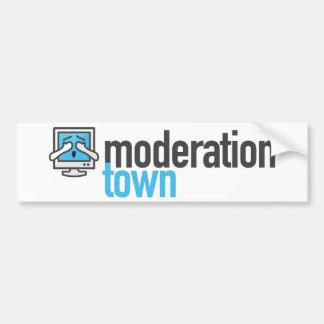 Moderation Town Bumper Sticker Car Bumper Sticker