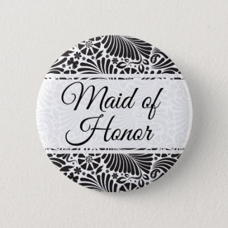Modern Baroque Floral Maid of Honor Pinback Button