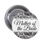 Modern Baroque Floral Mother of the Bride 2 Inch Round Button