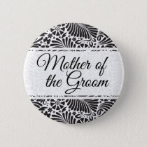 Modern Baroque Floral Mother of the Groom Pinback Button