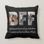 "Modern BFF Photo Best Friend Besties Quote Black Throw Pillow<br><div class=""desc"">Modern BFF Photo Collage Best Friend Besties Quote Black Throw Pillow Best friends are the sisters that life gives us! A tribute to the bond only best friends understand, this print features 3 of your favorite photos of you and your BFF. You can easily customize the photo, quote names and...</div>"