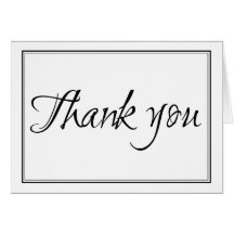 Modern Black and White Script Thank You Note Card