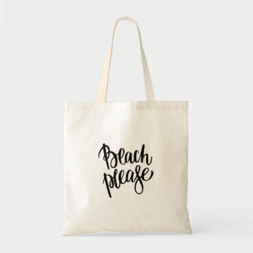 Beach Themed Modern black brush beach please quote typography tote bag