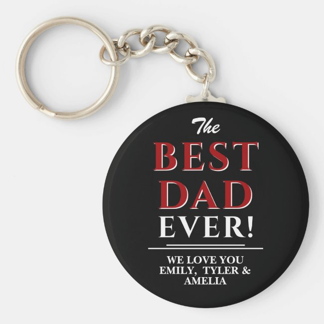 Modern Black The Best Dad Typography Father`s Day Keychain
