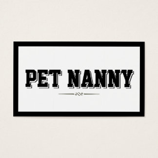 Modern Bold Border Pet Nanny Business Card