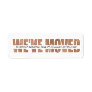 MODERN BOLD | WE'VE MOVED LABEL