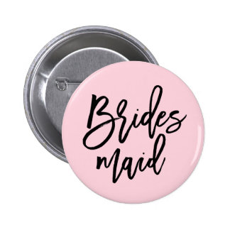 Modern Bridal Party Bridesmaid Pinback Button