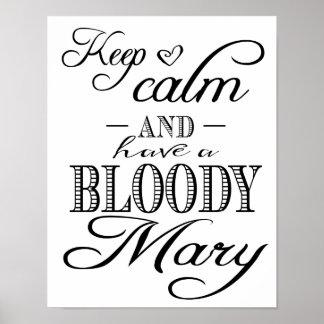 Modern Calligraphy Keep Calm Bloody Mary print