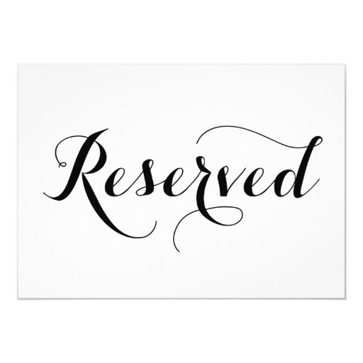 Modern Calligraphy Reserved Wedding Sign Card