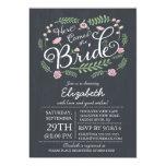 Modern Chalkboard Here Comes The Bride Floral Personalized Invite