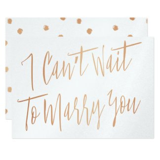 """Modern Chic Copper """"I can't wait to marry you"""" Card"""