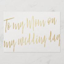 "Modern Chic Gold ""To my mom on my wedding day"" Card"