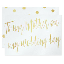 "Modern Chic Gold ""To my mother on my wedding day"" Card"