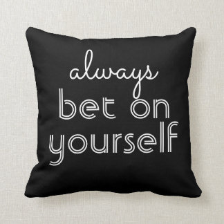 modern chic pillow quote always bet on yourself