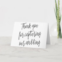 "Modern Chic ""Thank you for capturing our wedding"" Thank You Card"