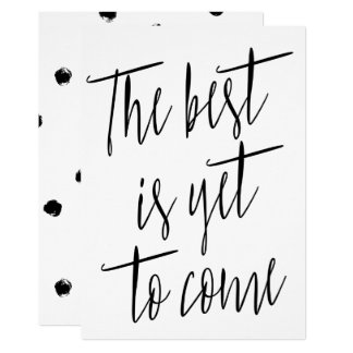 """Modern Chic """"The best is yet to come"""" Card"""
