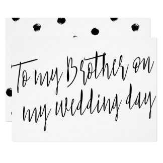 """Modern Chic """"To my brother on my wedding day"""" Card"""