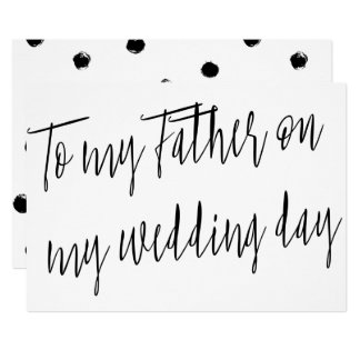 """Modern Chic """"To my Father on my wedding day"""" Card"""