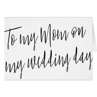 "Modern Chic ""To my mom on my wedding day"" Card"