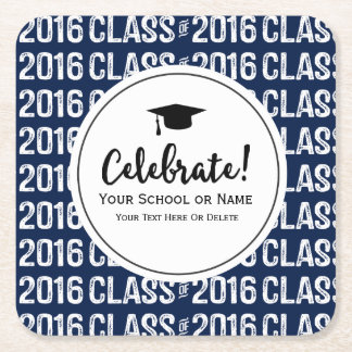 Modern Class of 2016 Graduation School Name Custom Square Paper Coaster