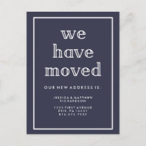 Modern Classic Navy Blue | We Have Moved Announcement Postcard