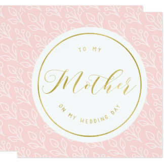 Modern Delicate | To my mother on my wedding day Card