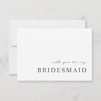 Modern Elegance will you be my bridesmaid cards