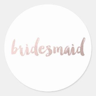 modern elegant faux rose gold bridesmaid text classic round sticker