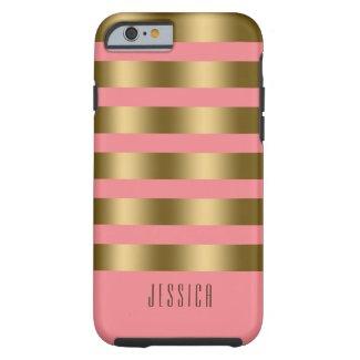 Modern Elegant Gold And Pink Stripes Tough iPhone 6 Case
