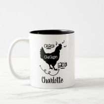 Modern Farmhouse Crazy Chicken Lady Name Two-Tone Coffee Mug