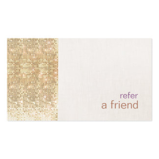 Modern FAUX Gold Sequins Refer A Friend Card Salon Double-Sided Standard Business Cards (Pack Of 100)